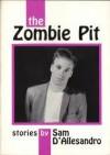 The Zombie Pit - Sam D'Allesandro