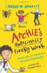 Archie's Unbelievably Freaky Week - Andrew Norriss