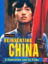 CUHK Series:Reinventing China: A Generation and Its Films - Paul Clark