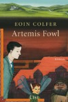Artemis Fowl - Eoin Colfer, Claudia Feldmann