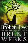 The Broken Eye - Brent Weeks