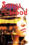 Songs That Sound Like Blood - Jared Thomas