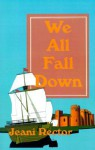 We All Fall Down - Jeani Rector