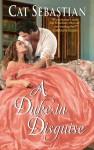A Duke in Disguise - Cat Sebastian