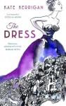 The Dress - Kate Kerrigan