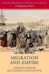 Migration and Empire - Marjory Harper, Stephen Constantine
