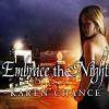 Embrace the Night: Cassandra Palmer, Book 3 - Cynthia Holloway, Karen Chance