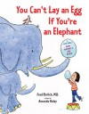 You Can't Lay an Egg If You're an Elephant - Fred Ehrlich, Amanda Haley