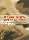 Kamasutra del Sexo Oral - Alicia Gallotti