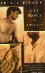 Like People in History - Felice Picano