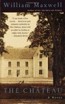 The Chateau - William Maxwell
