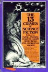The 13 Crimes of Science Fiction - Charles G. Waugh, Martin Harry Greenberg, Isaac Asimov