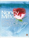 Love in a Cold Climate and Other Novels - Nancy Mitford