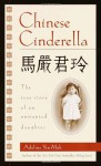 Chinese Cinderella: The True Story Of An Unwanted Daughter - Adeline Yen Mah