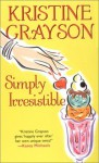 Simply Irresistible - Kristine Grayson, Kristine Kathryn Rusch
