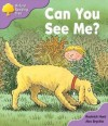 Can You See Me? (Oxford Reading Tree: Stage 1+: First Phonics) - Roderick Hunt, Alex Brychta