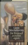 De filosoof zonder ogen: Europese reizen - Cees Nooteboom
