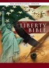 The NIV Liberty Bible: Rediscover the Faith of Our Nation's Founders and How Their Beliefs Shaped America - Zondervan Publishing