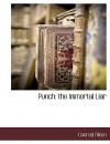 Punch: The Immortal Liar - Conrad Aiken