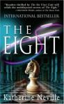 The Eight - Katherine Neville, Susan Denaker