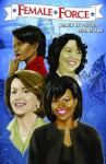 Female Force: Women in Politics Volume 2: A Graphic Novel - Various, Neal Bailey