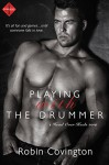 Playing With the Drummer (Entangled Indulgence) (Head Over Heels) - Robin Covington