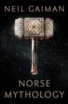 Norse Mythology - Neil Gaiman, Neil Gaiman, HarperAudio