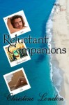 Reluctant Companions - Christine London