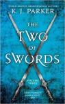 The Two of Swords: Volume Three - Philip M. Parker, K.J. Parker