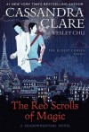 The Red Scrolls of Magic - Cassandra Clare, Dean Wesley Smith