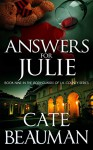 Answers For Julie: Book Nine In The Bodyguards Of L.A. County Series - Cate Beauman