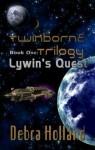 Lywin's Quest (Twinborne Trilogy, #1) - Debra Holland