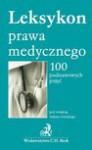 Leksykon prawa medycznego 100 podstawowych pojęć - Adam Górski