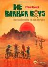 Die Barker Boys: Das Geheimnis in den Bergen - Elise Broach, Frank Böhmert
