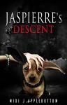 Jaspierre's Descent (Jaspierre Trilogy Book 2) - Mixi J Applebottom