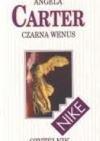 Czarna Wenus : opowiadania - Angela Carter