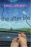 The After Life - Daniel Ehrenhaft
