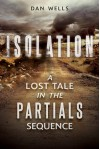 Isolation - Dan Wells