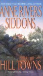 Hill Towns - Anne Rivers Siddons