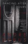 Dancing After Hours - Andre Dubus