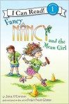 Fancy Nancy and the Mean Girl - Jane O'Connor, Robin Preiss Glasser, Ted Enik