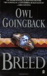 Breed - Owl Goingback