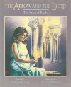 The Arrow and the Lamp: The Story of Psyche - Margaret Hodges, Donna Diamond