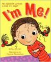 I'm Me! - Sara Sheridan, Margaret Chamberlain