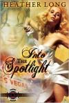 Into the Spotlight - Heather Long