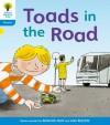 Toads in the Road (Oxford University Press, Stage 3, Floppy's Phonics Fiction) - Roderick Hunt, Alex Brychta