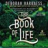 The Book of Life - Deborah Harkness, Jennifer Ikeda