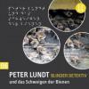 Peter Lundt Und Das Schweigen Der Bienen - Arne Sommer, Angela Quast, Tetje Mierendorf, Elena Wilms, Mark Bremer