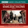 The Further Adventures of Sherlock Holmes, Volume 2: Inspired By the Original Stories of Sir Arthur Conan Doyle (MP3 Book) - Bert Coules, Andrew Sachs, Clive Merrison, 2005 ?BBC Audiobooks LTD 2004