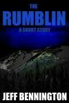 The Rumblin' - Jeff Bennington
